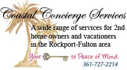 2nd Home & Vacationer Services - Rockport, Texas